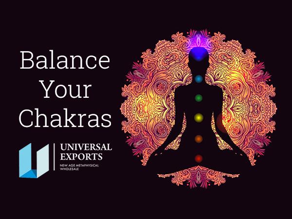Balance Your Chakras - Alakik - Universal Exports