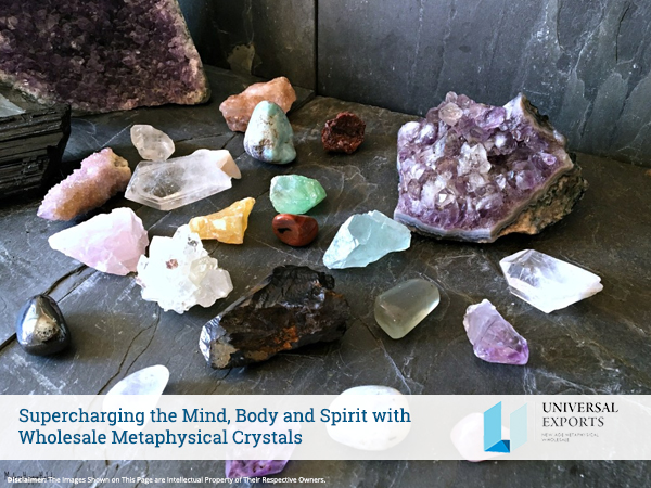 Mind, Body and Spirit with Wholesale Metaphysical Crystals
