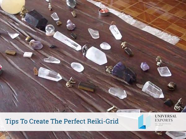 Tips To Create The Perfect Reiki-Grid-Reiki wholesale in usa