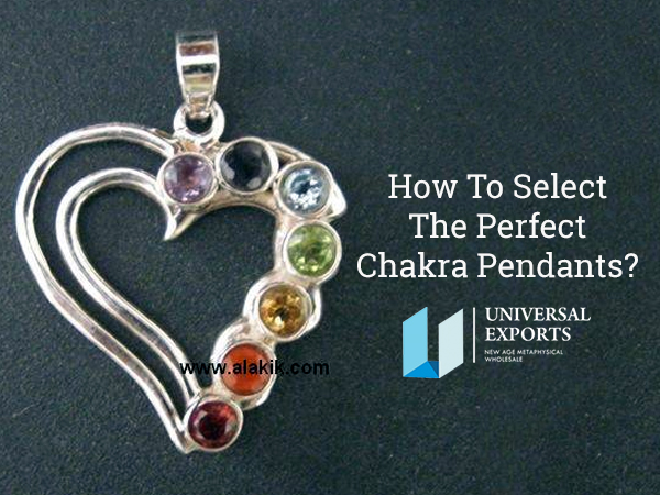 How To Select The Perfect Chakra Pendants-Alakik