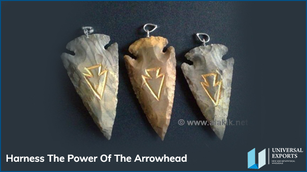 Harness The Power Of The Arrowhead-Alakik-Universal Exports
