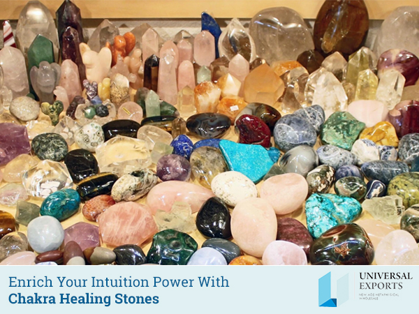 Enrich Your Intuition Power With Chakra Healing Stones-Alakik-Universal Exports
