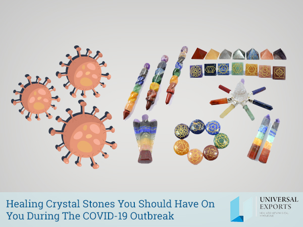 Healing Crystal Stones You Should Have On You During The COVID-19 Outbreak-Alakik-Universal Exports
