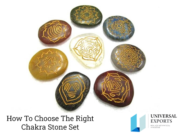 How to choose the right Chakra Stone Set-Alakik-Universal Exports