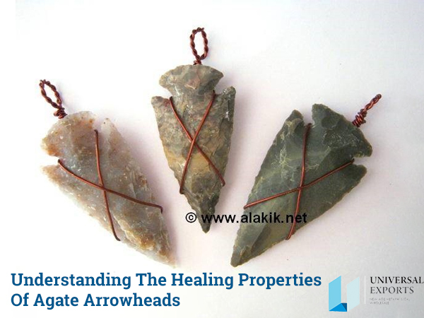 Understanding the healing properties of Agate Arrowheads-Alakik-Universal Exports